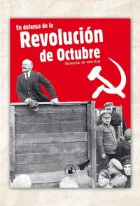 En defensa de la Revolución de Octubre