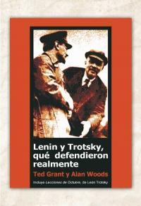 Lenin y Trotsky, qué defendieron realmente