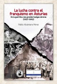 La lucha contra el franquismo en Asturias