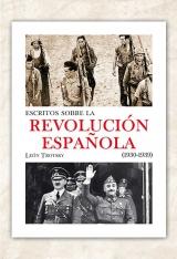 Escritos sobre la revolución española (1930-1939)