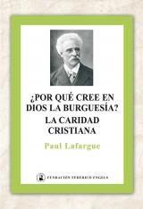 ¿Por qué la burguesía cree en Díos? · La caridad cristiana
