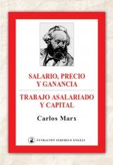 Salario, precio y ganancia · Trabajo asalariado y capital