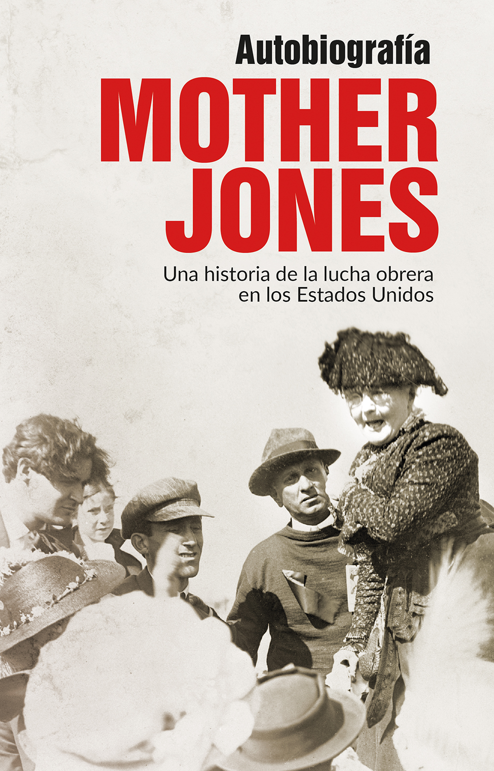 Mother Jones, autobiografía